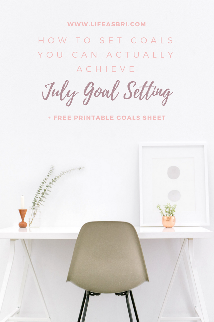 July Goal Setting _ + Free Printable!